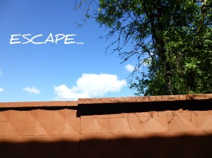 quote Escape wall blue sky